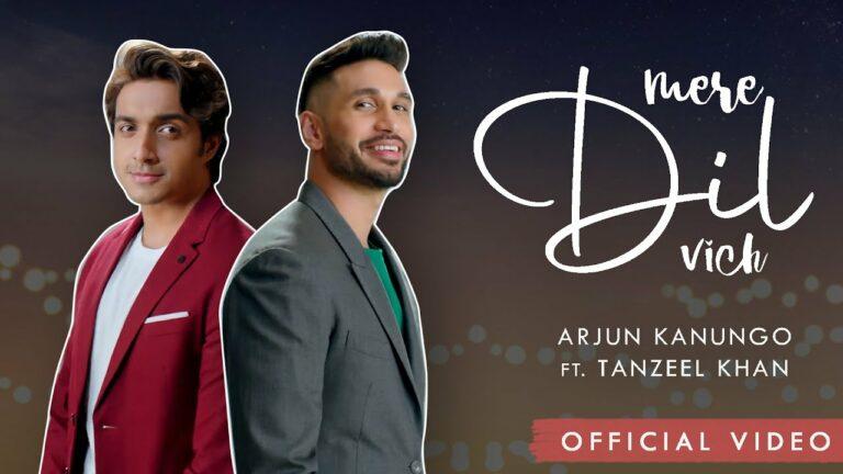 Mere Dil Vich Lyrics - Arjun Kanungo, Tanzeel Khan