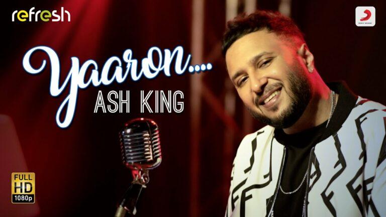 Yaaron Lyrics - Ash King