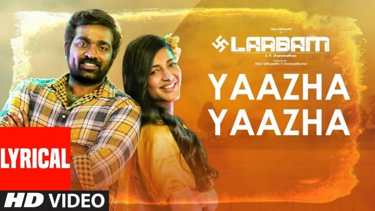 Yaazha Yaazha Lyrics - Shruti Haasan