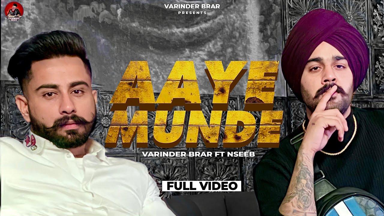 Aaye Munde Lyrics - Varinder Brar, Nseeb