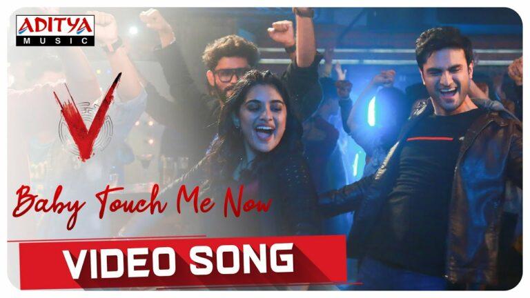 Baby Touch Me Now Lyrics - Sharvi Yadav