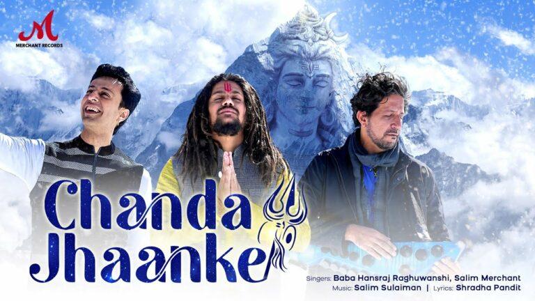 Chanda Jhaanke Lyrics - Hansraj Raghuwanshi, Salim Merchant