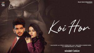 Koi Hor Lyrics - B Praak, Afsana Khan, Dilnoor