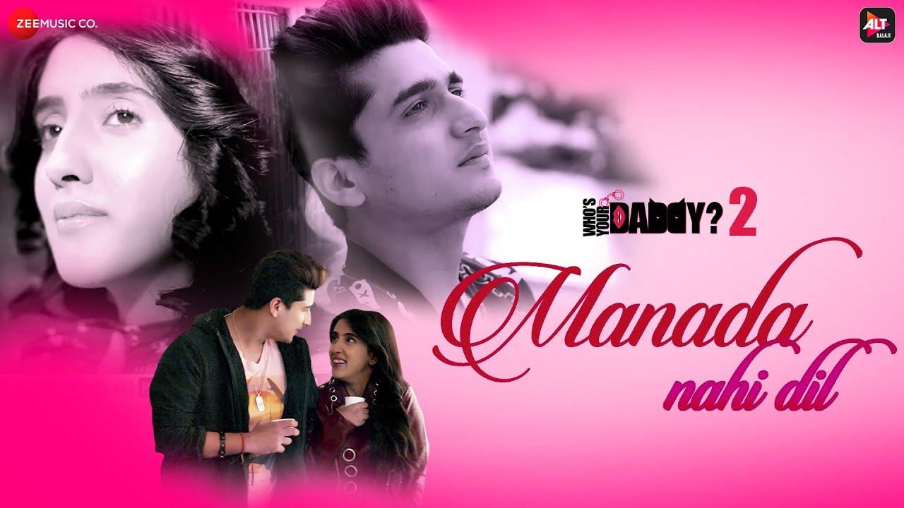 Manada Nahi Dil Lyrics - Romy, Shreya Jain