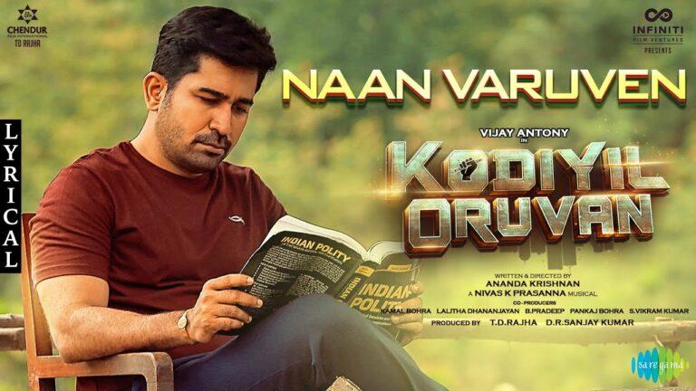 Naan Varuven Lyrics - Haricharan, Nivas K. Prasanna