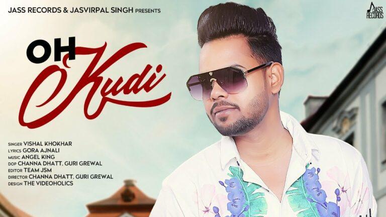Oh Kudi Lyrics - Vishal Khokhar