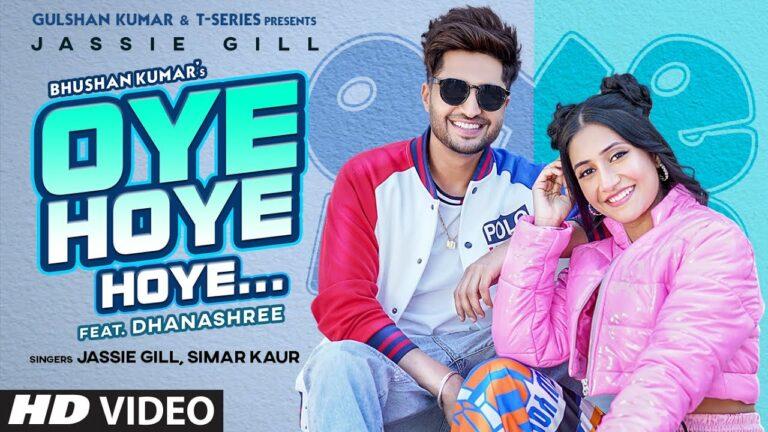 Oye Hoye Hoye Lyrics - Jassi Gill, Simar Kaur