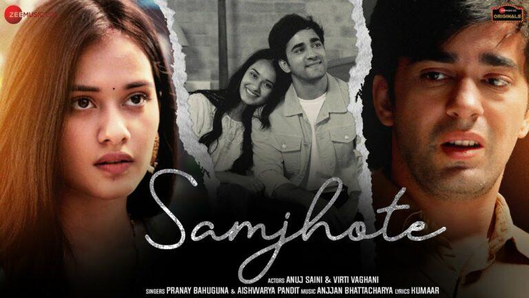 Samjhote Lyrics - Pranay Bahuguna, Aishwarya Pandit
