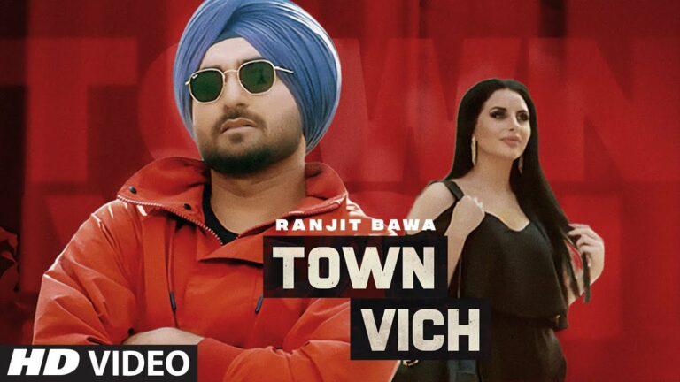 Town Vich Lyrics - Ranjit Bawa