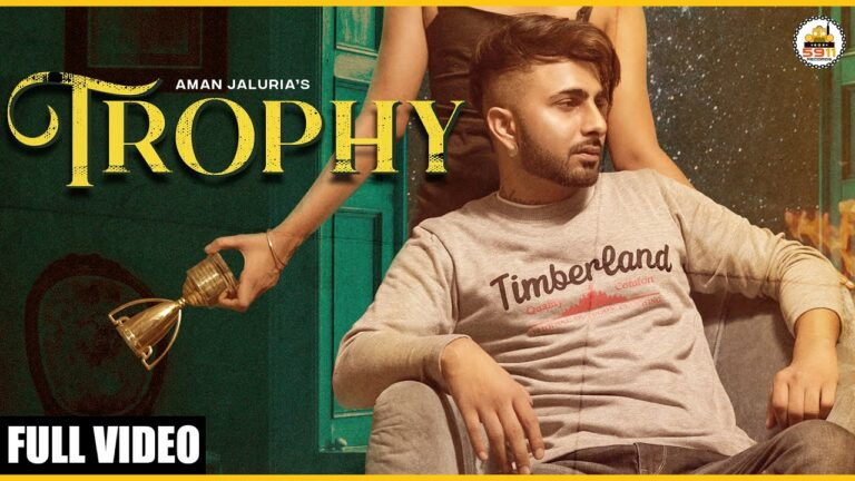 Trophy Lyrics - Aman Jaluria