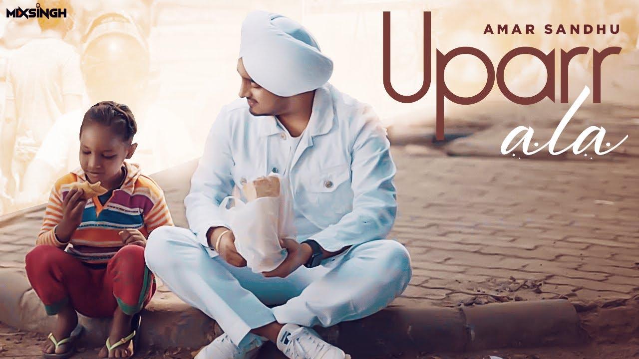 Uparr Ala Lyrics - Amar Sandhu