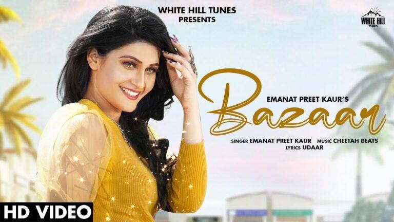 Bazaar Lyrics - Emanat Preet