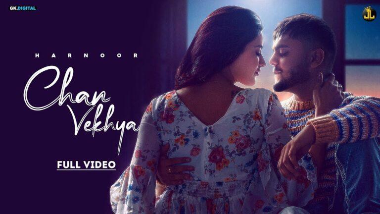 Chan Vekhya Lyrics - Harnoor