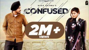 Confused Lyrics - Deep Bajwa