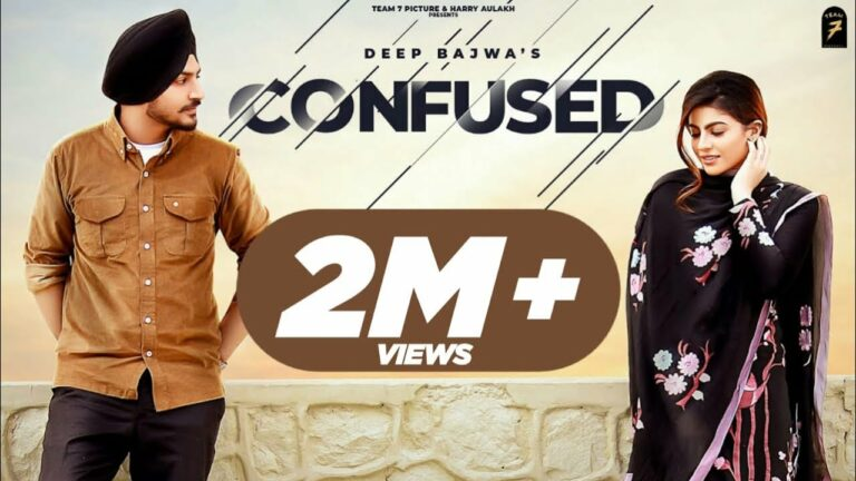 Confused Lyrics - Deep Bajwa