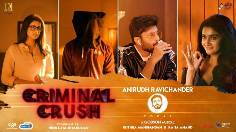 Criminal Crush Lyrics - Anirudh Ravichander, Srinisha Jayaseelan