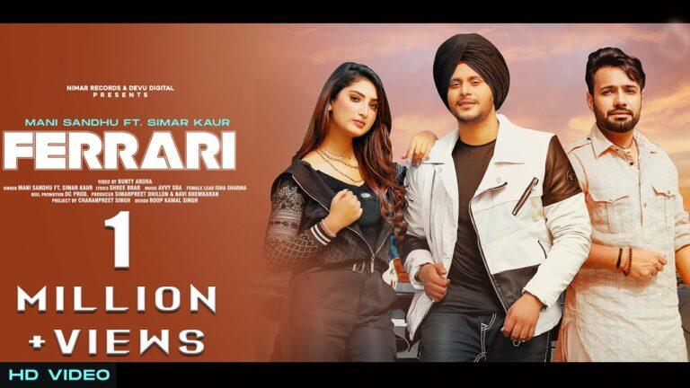 Ferrari Lyrics - Mani Sandhu, Simar Kaur