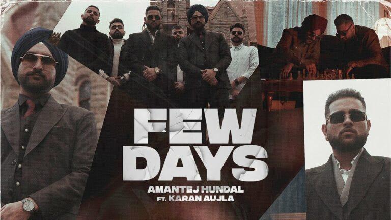 Few Days Lyrics - Karan Aujla, Amantej Hundal