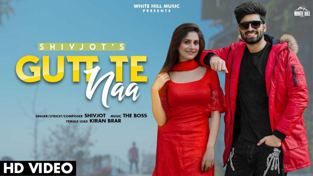 Gutt Te Naa Lyrics - Shivjot