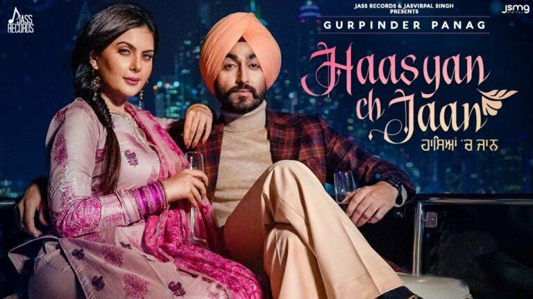 Haasyan Ch Jaan Lyrics - Gurpinder Panag