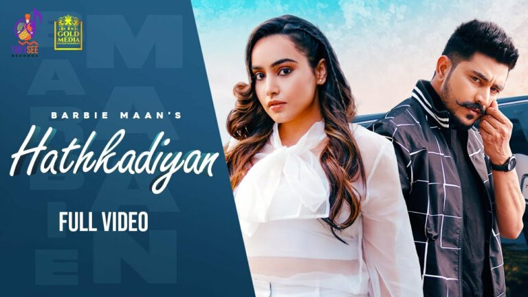 Hathkadiyan Lyrics - Barbie Maan