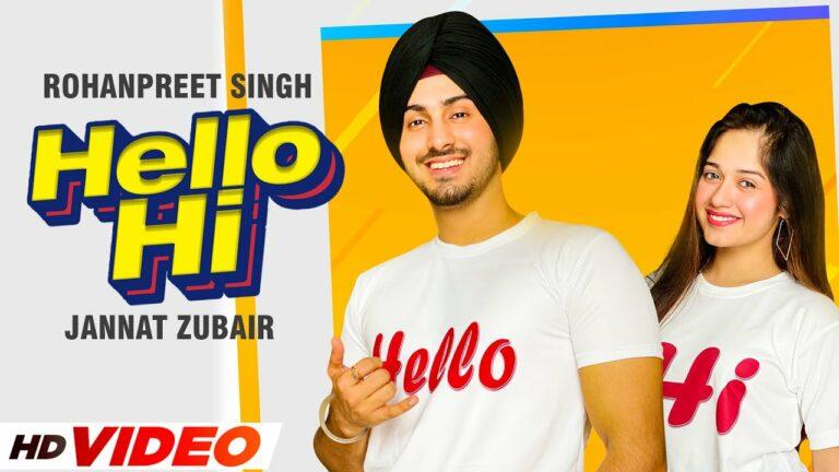 Hello Hi Lyrics - Rohanpreet Singh