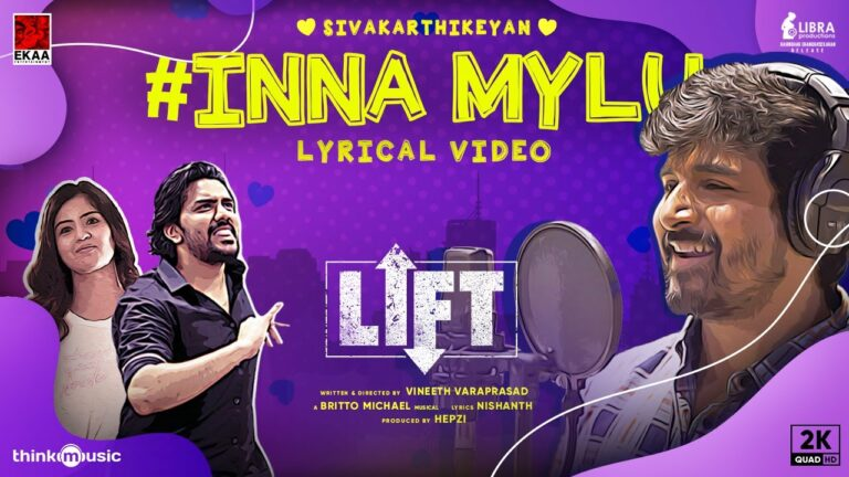Inna Mylu Lyrics - Siva Karthikeyan, Poovaiyar, Kamala Kannan, Rajesh