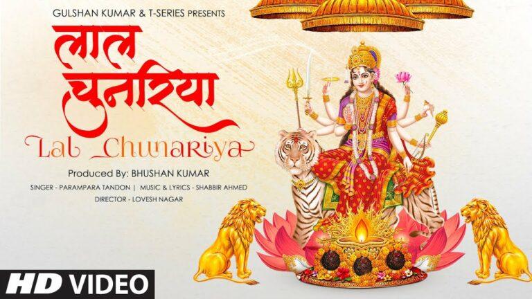 Lal Chunariya Lyrics - Parampara Tandon