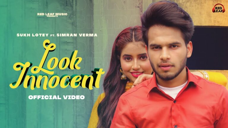 Look Innocent Lyrics - Sukh Lotey