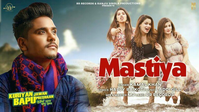 Mastiya Lyrics - Kamal Khan