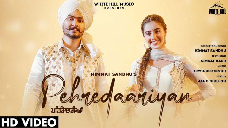 Pehredaariyan Lyrics - Himmat Sandhu