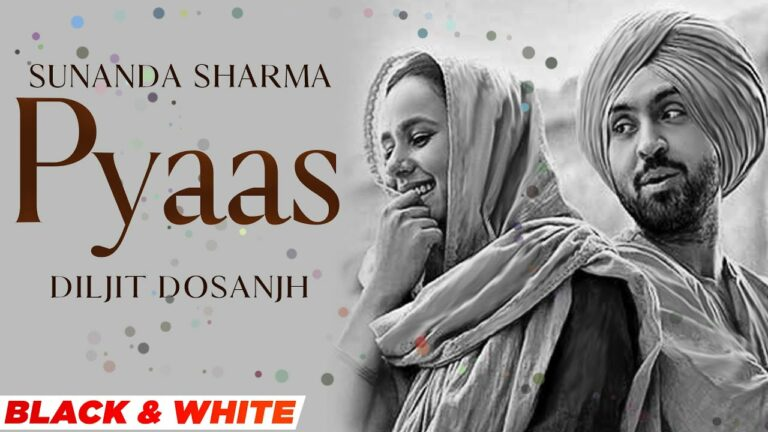 Pyaas Lyrics - Diljit Dosanjh