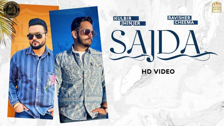Sajda Lyrics - Ravisher Cheema, Kulbir Jhinjer