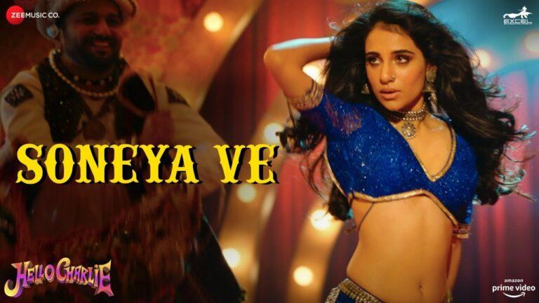 Soneya Ve Lyrics - Kanika Kapoor
