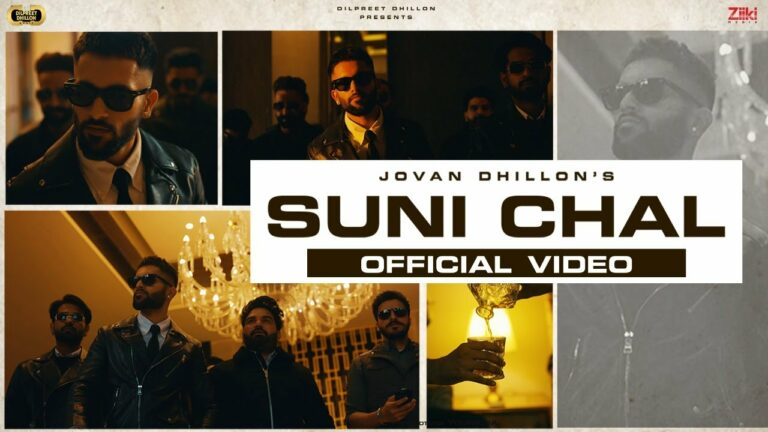 Suni Chal Lyrics - Jovan Dhillon