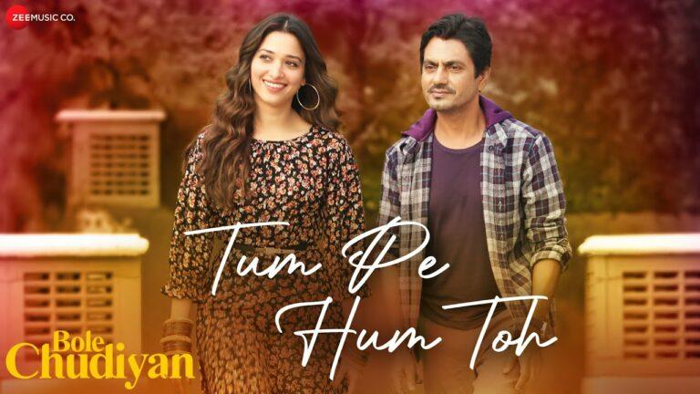 Tum Pe Hum Toh Lyrics - Raj Barman