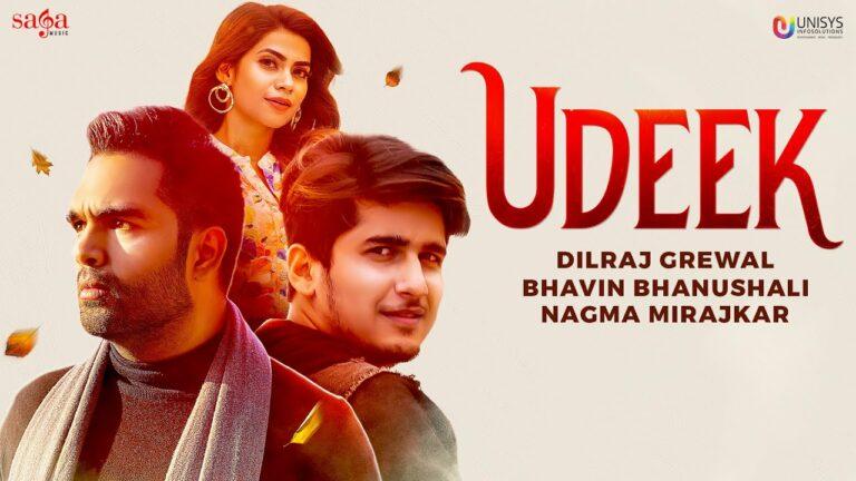 Udeek Lyrics - Dilraj Grewal