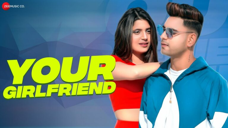 Your Girlfriend Lyrics - Mohit Kumar