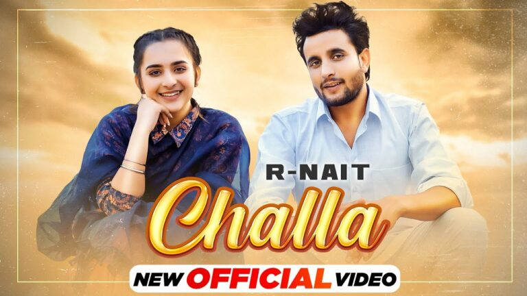Challa Lyrics - R Nait