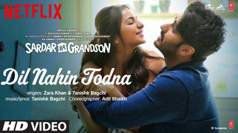 Dil Nahin Todna Lyrics - Zara Khan, Tanishk Bagchi