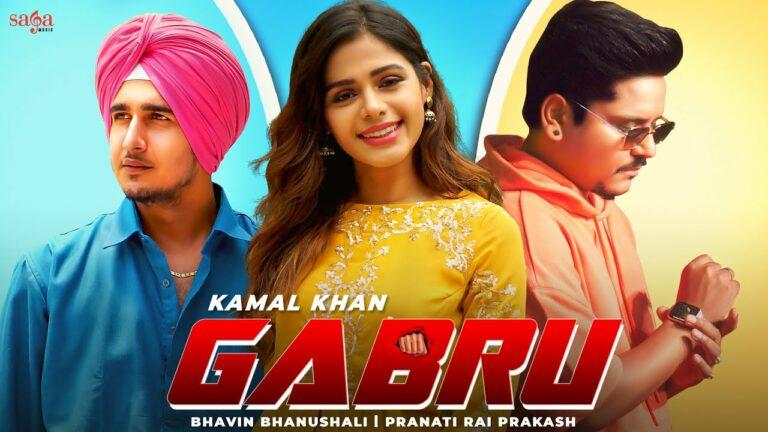 Gabru Lyrics - Kamal Khan
