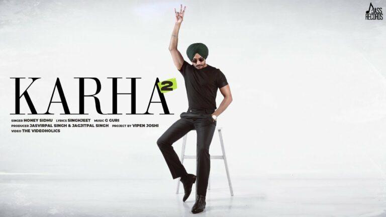 Karha 2 Lyrics - Honey Sidhu