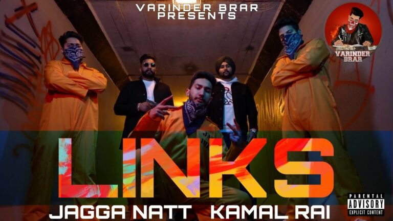 Links Lyrics - Kamal Rai, Jagga Natt