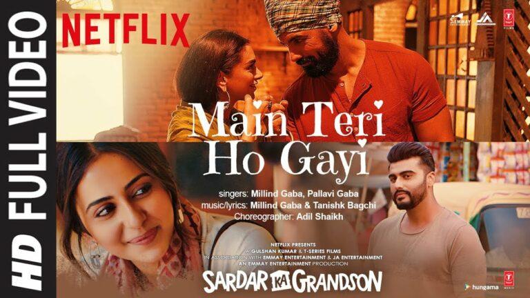 Main Teri Ho Gayi Lyrics - Millind Gaba (MG), Pallavi Gaba