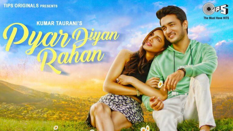 Pyar Diyan Rahan Lyrics - Asees Kaur
