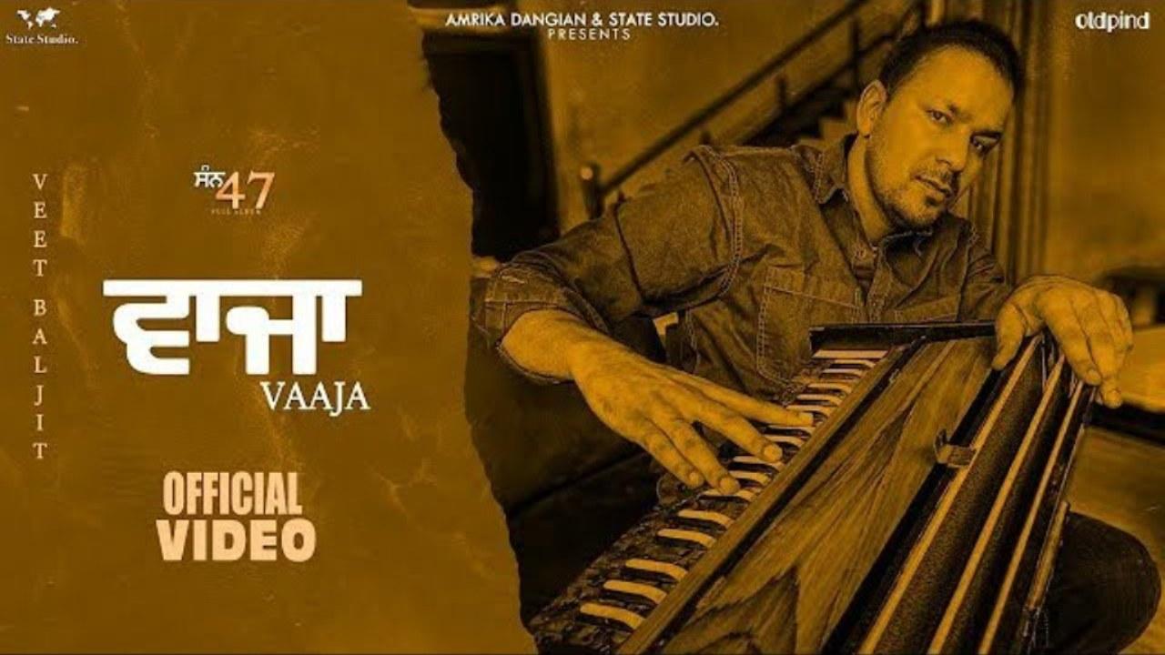Vajja Lyrics - Veet Baljit