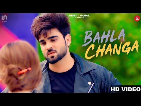 Bahla Changa Lyrics - Inder Chahal, DJ Flow