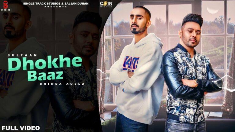 Dhokhe Baaz Lyrics - Bhinda Aujla, Sultaan