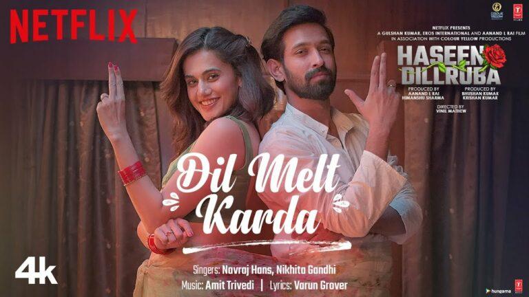 Dil Melt Karda Lyrics - Navraj Hans, Nikhita Gandhi