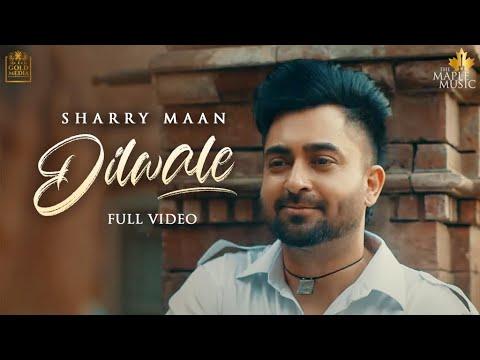 Dilwale Lyrics - Sharry Maan